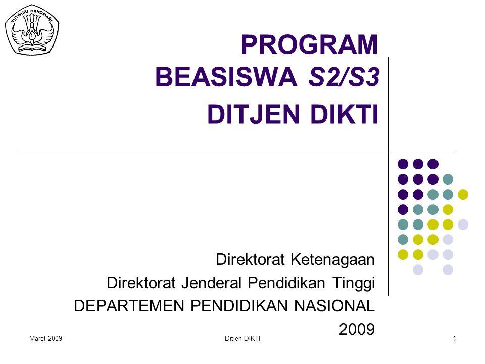 Maret-2009Ditjen DIKTI12 MEKANISME PENYALURAN BEASISWA LN DIKTI (2) Mekanisme Monitoring 1.