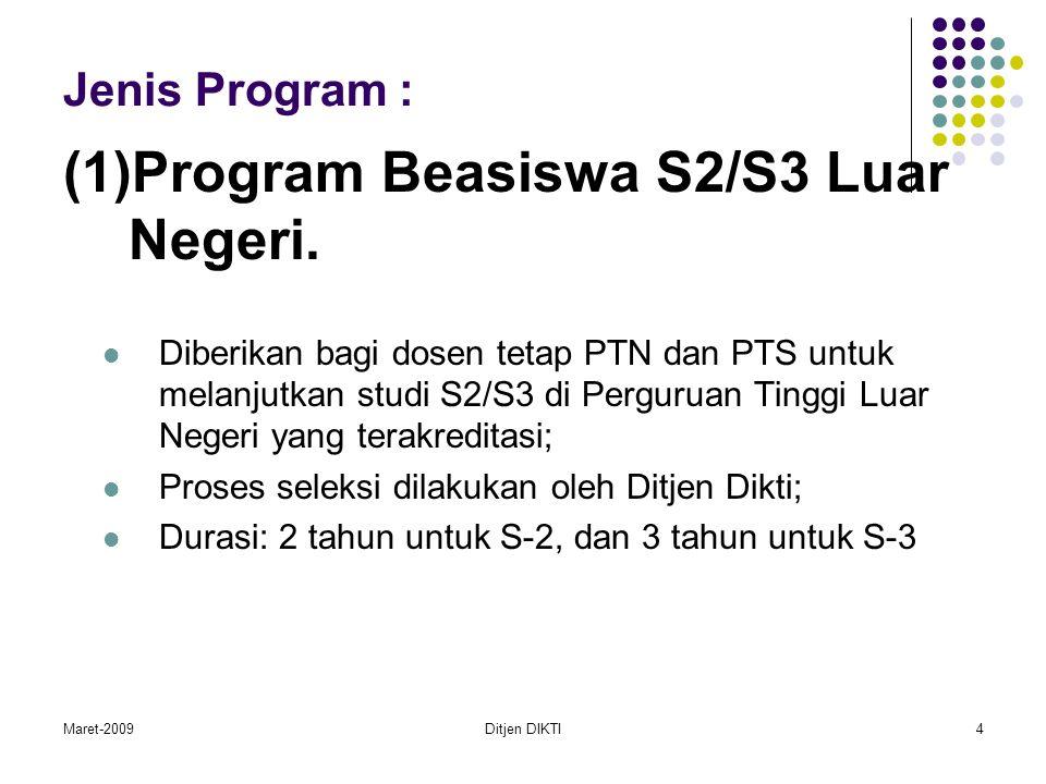 Maret-2009Ditjen DIKTI5 TARGET SASARAN BEASISWA S2/S3 LN TAHUN 2009 1.