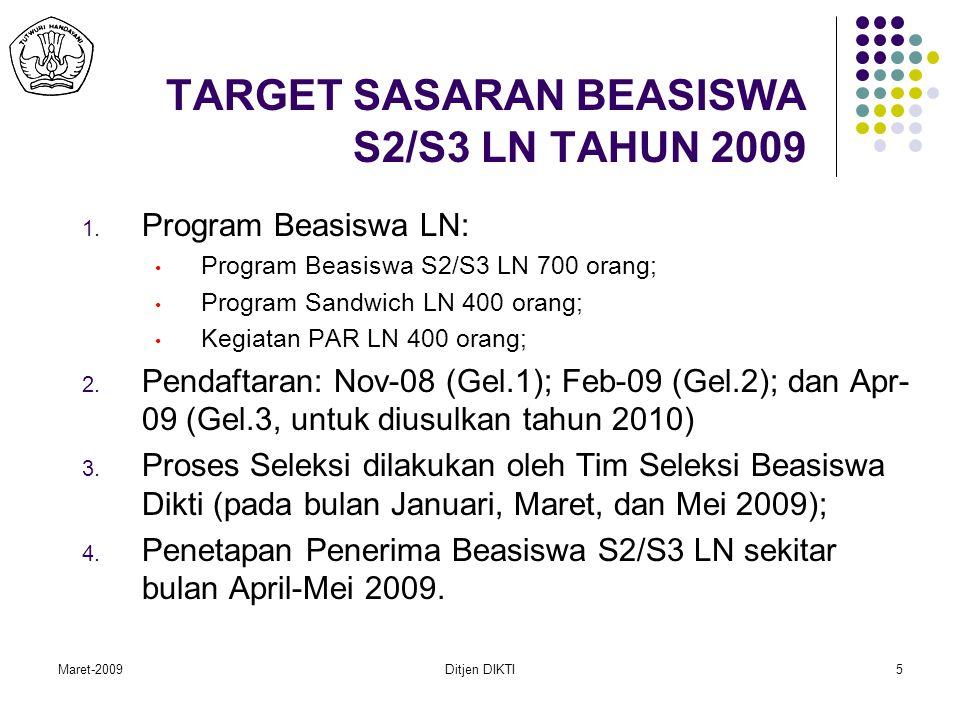 Maret-2009Ditjen DIKTI6 Persyaratan Beasiswa S2/S3 LN Calon merupakan dosen tetap dari PTN maupun PTS; 1.