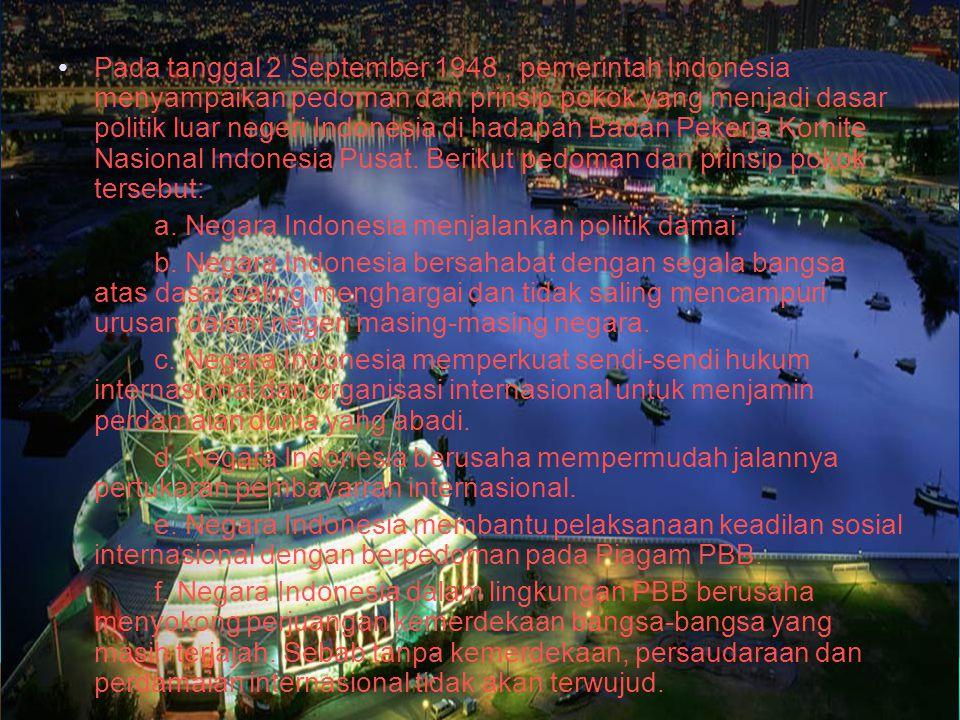 Mendeskripsikan Politik Luar Negeri dalam Hubungan Internasional di Era Globalisasi Kemerdekaan dan kedaulatan Indonesia juga telah memberi wewenang s