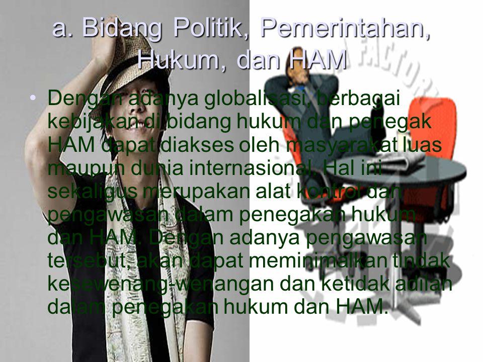 PENTINGNYA GLOBALISASI BAGI BANGSA INDONESIA Globalisasi memiliki peran sangat penting bagi kelangsungan hidup bangsa indonesia. Globalisasi mampu mem