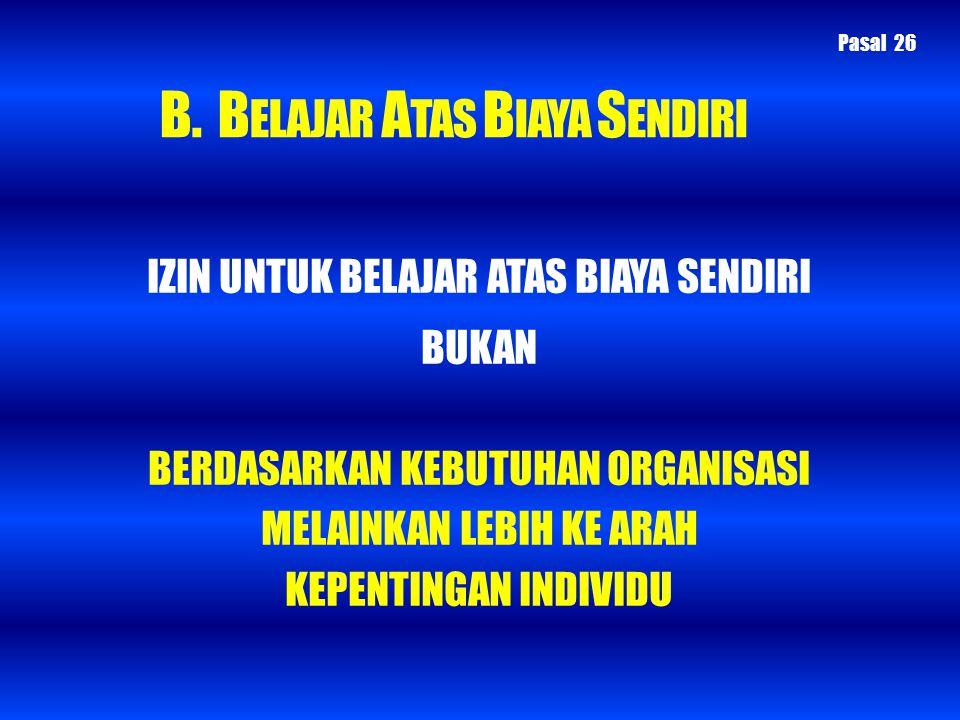 PASAL 2 (1) DOSEN BIASA YANG SEJAK DITETAPKAN KEPUTUSAN INI DITUGASKAN MENGIKUTI PENDIDIKAN PASCA SARJANA UNTUK MENCAPAI S2 DAN S3 PADA UNIVERSITAS/INSTITUT/ SEKOLAH TINGGI SESUAI KETENTUAN, DIBERIKAN TTB SESUAI KENTENTUAN YANG BERLAKU.