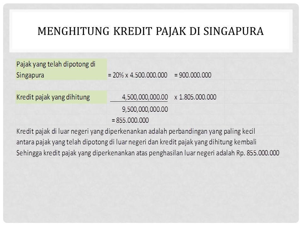 MENGHITUNG KREDIT PAJAK DI SINGAPURA