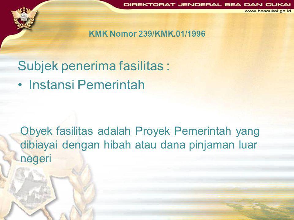 Istilah Umum dalam Keputusan Menteri Keuangan Nomor 239/KMK.01/1996 Proyek Pemerintah adalah proyek yang tercantum dalam DIP atau dokumen yang dipersa