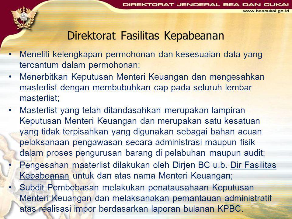 KMK Nomor 239/KMK.01/1996 Prosedur: Permohonan diajukan kepada Direktorat Jenderal Bea dan Cukai sesuai dengan format permohonan di dalam lampiran I S