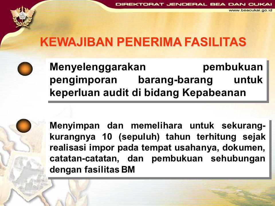 Mekanisme Importasi Barang Fasilitas Sesuai tata laksana importasi umum berdasarkan KEP- 07/BC/2003 tanggal 31 Januari 2003 (PIB, Invoice, Packing Lis