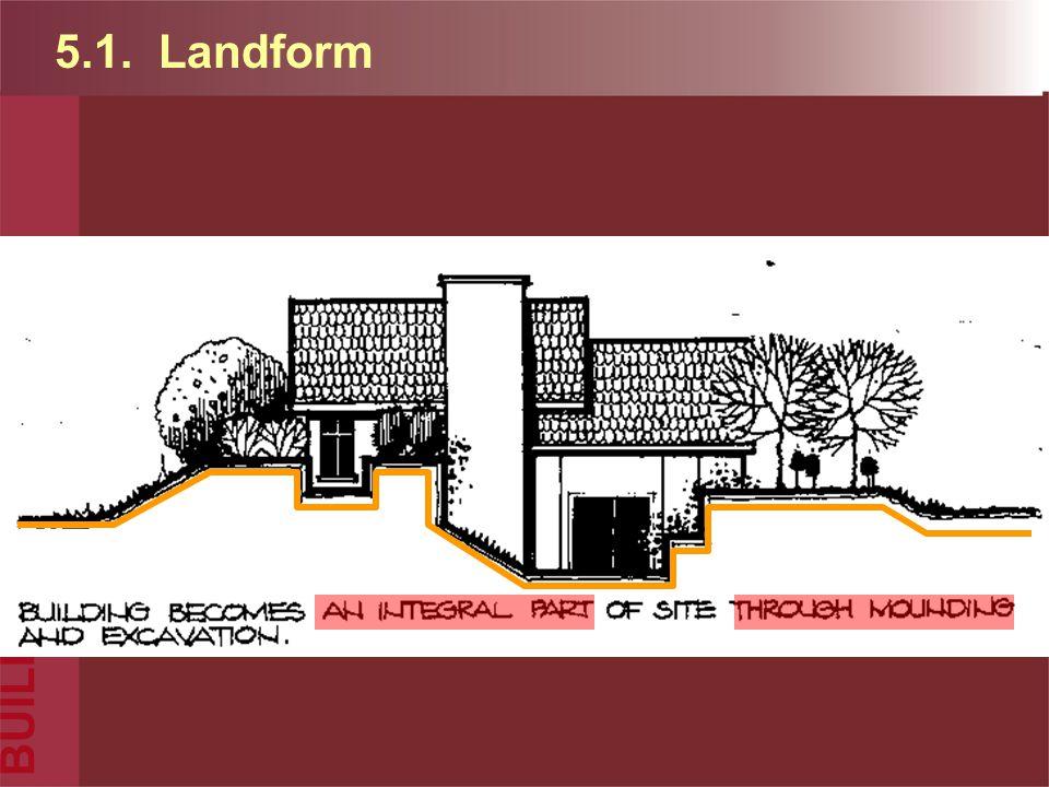 BUILDING 5.1. Landform
