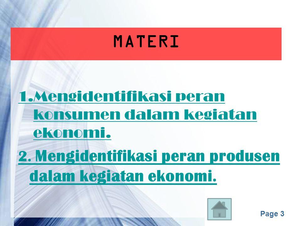 Page 3 MATERI 1.Mengidentifikasi peran konsumen dalam kegiatan ekonomi.