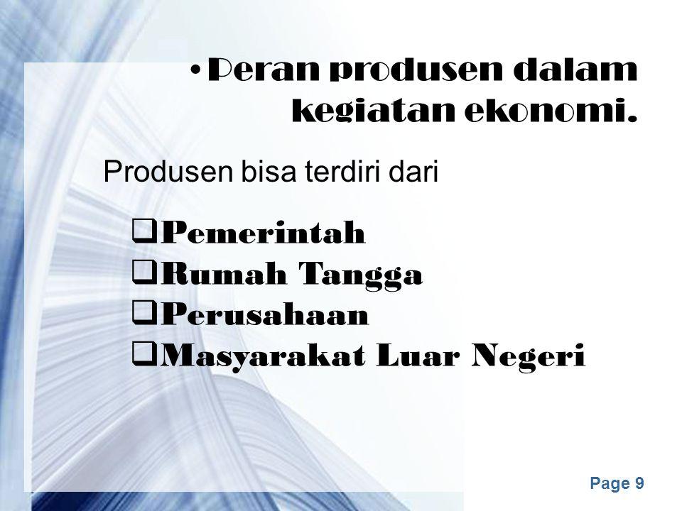 Page 9 Peran produsen dalam kegiatan ekonomi.