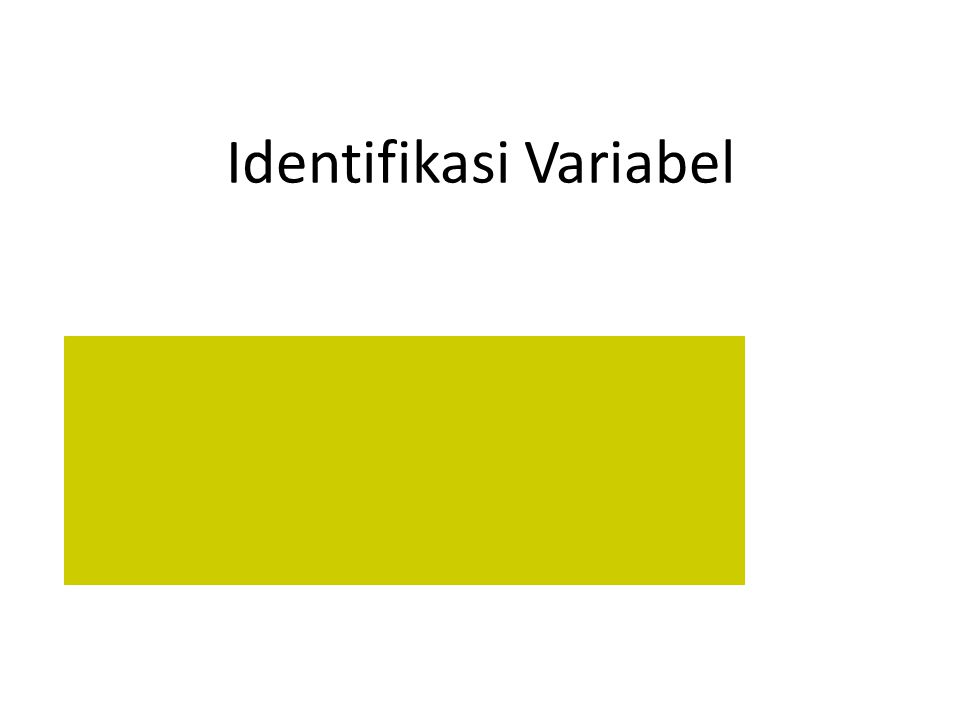 Identifikasi Variabel