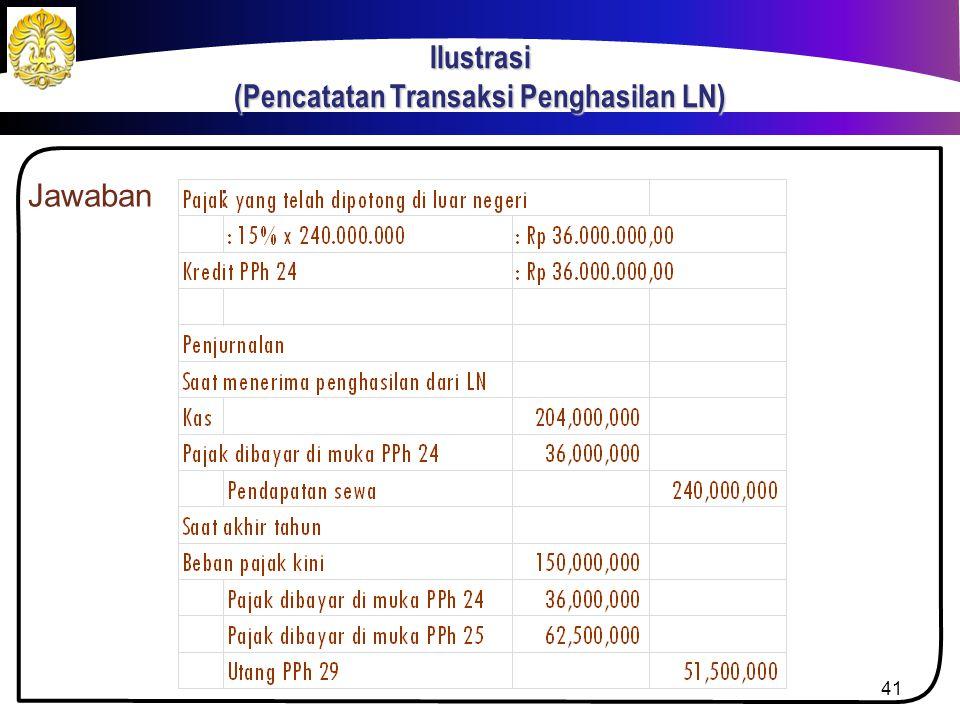 Jawaban: Penghasilan netto DN= 885.000.000- 525.000.000 = Rp 360.000.000,00 Total penghasilan netto= 360.000.000+ 240.000.000 = Rp 600.000.000,00 PPh