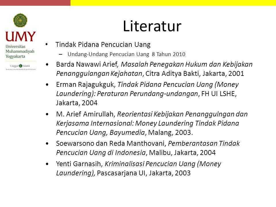 Literatur Tindak Pidana Pencucian Uang – Undang-Undang Pencucian Uang 8 Tahun 2010 Barda Nawawi Arief, Masalah Penegakan Hukum dan Kebijakan Penanggul