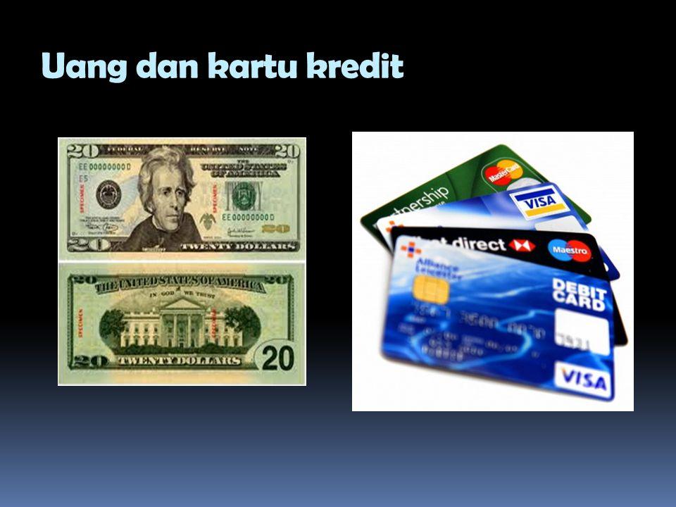 Uang dan kartu kredit