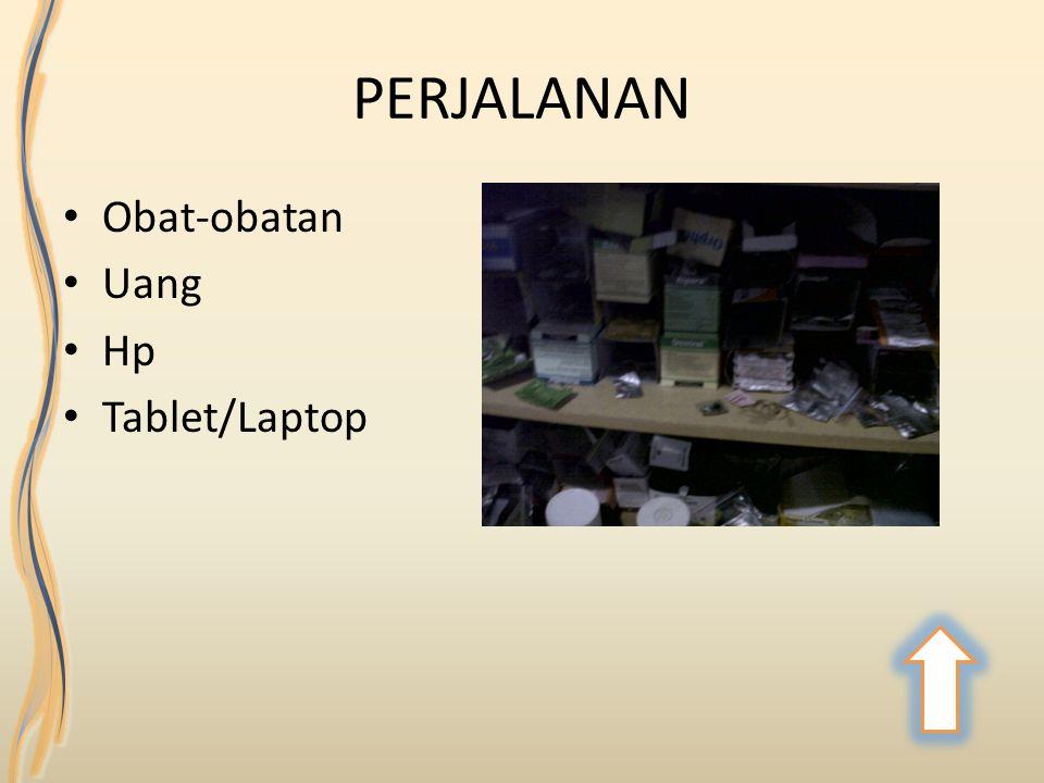 PERJALANAN Obat-obatan Uang Hp Tablet/Laptop