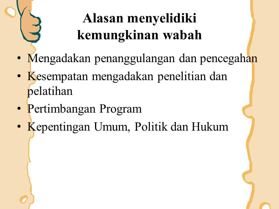 Kriteria KLB (1) 1.Penyakitnya tak pernah ada/tak dikenal sebelumnya 2.