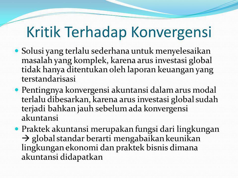 Kritik Terhadap Konvergensi Solusi yang terlalu sederhana untuk menyelesaikan masalah yang komplek, karena arus investasi global tidak hanya ditentuka