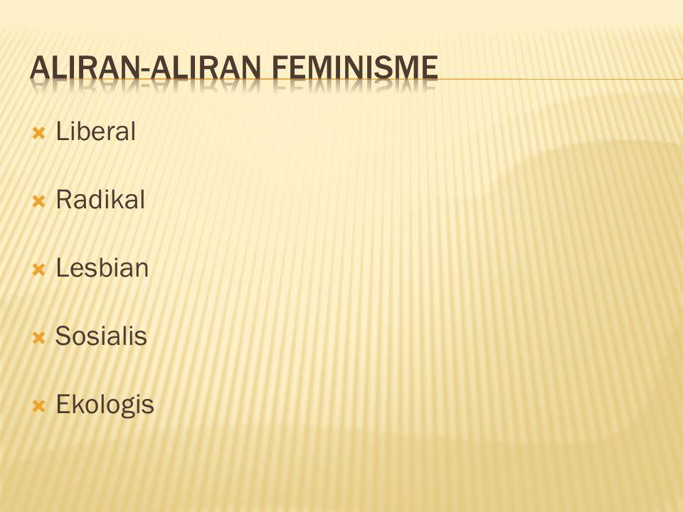  Liberal  Radikal  Lesbian  Sosialis  Ekologis