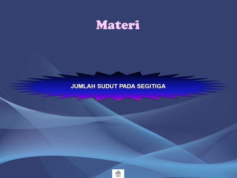 Materi MENGENAL SEGITIGA DAN UNSUR-UNSURNYA JENIS-JENIS SEGITIGA