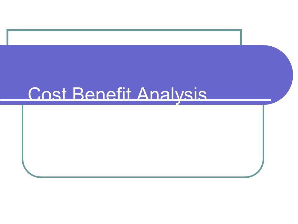 Keunggulan CBA Memasukkan keuntungan dan biaya sosial Sebagai dasar yang kuat guna mempengaruhi keputusan dalam hal ini legislatif atau sumber dana dan meyakinkan mereka untuk mengivestasikan dana dalam berbagai proyek.