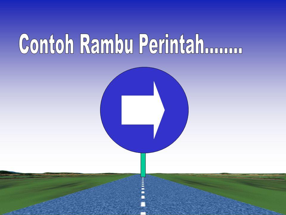 Digunakan untuk menyatakan perintah yang wajib dilakukan oleh Pemakai jalan. Rambu perintah ditempatkan sedekat mungkin dengan titik kewajiban dimulai