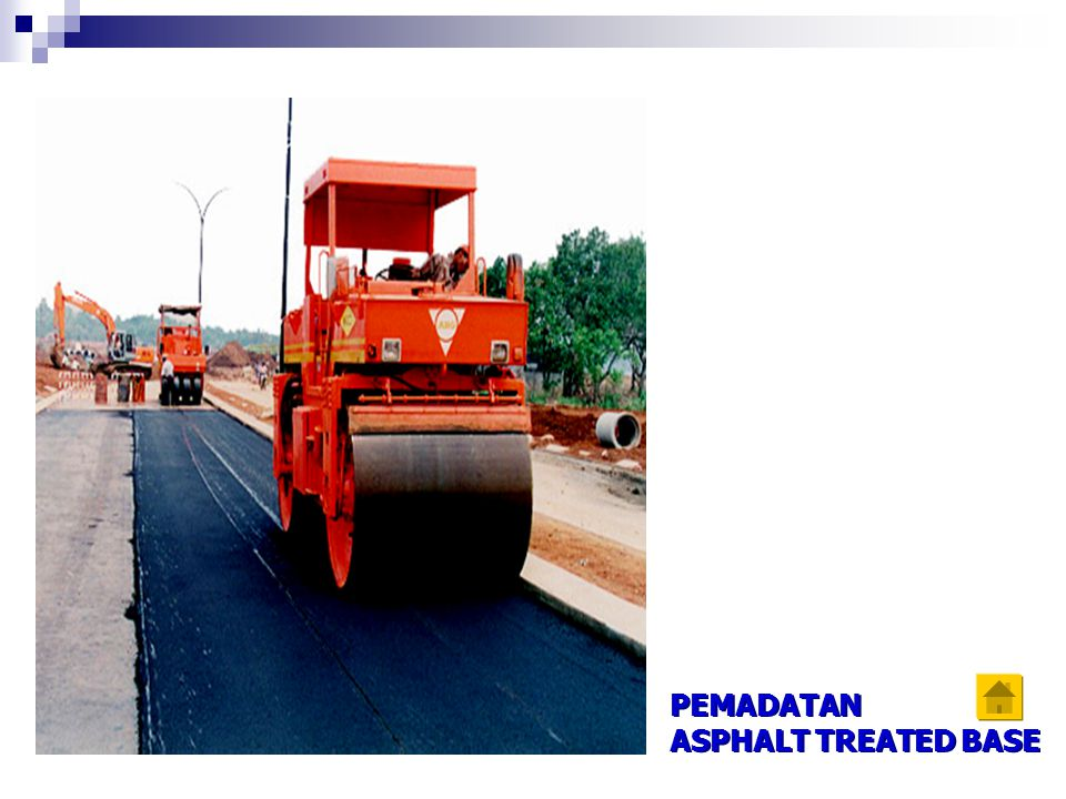 PEMADATAN ASPHALT TREATED BASE PEMADATAN ASPHALT TREATED BASE