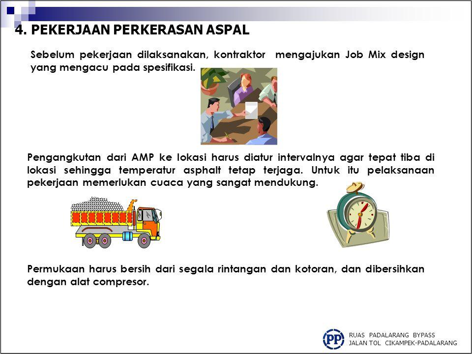 4.PEKERJAAN PERKERASAN ASPAL JALAN AKSES RUAS PADALARANG BYPASS JALAN TOL CIKAMPEK-PADALARANG 1.