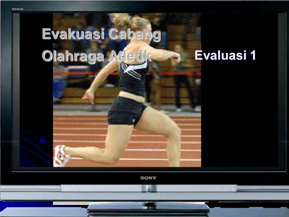 Evakuasi Cabang Olahraga Atletik Evaluasi 1