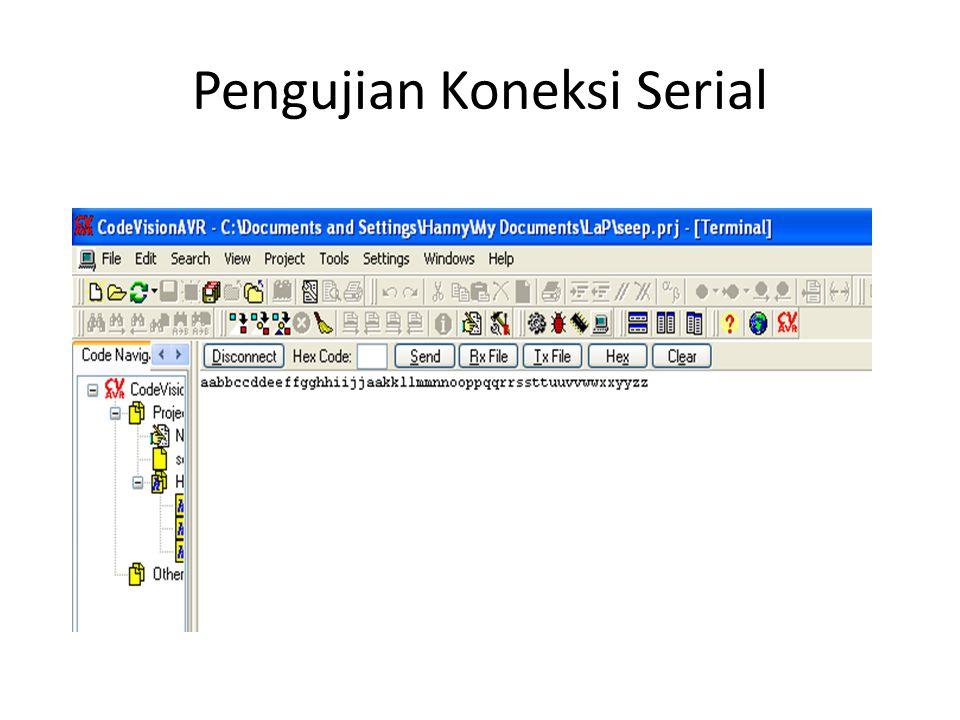 Pengujian Koneksi Serial