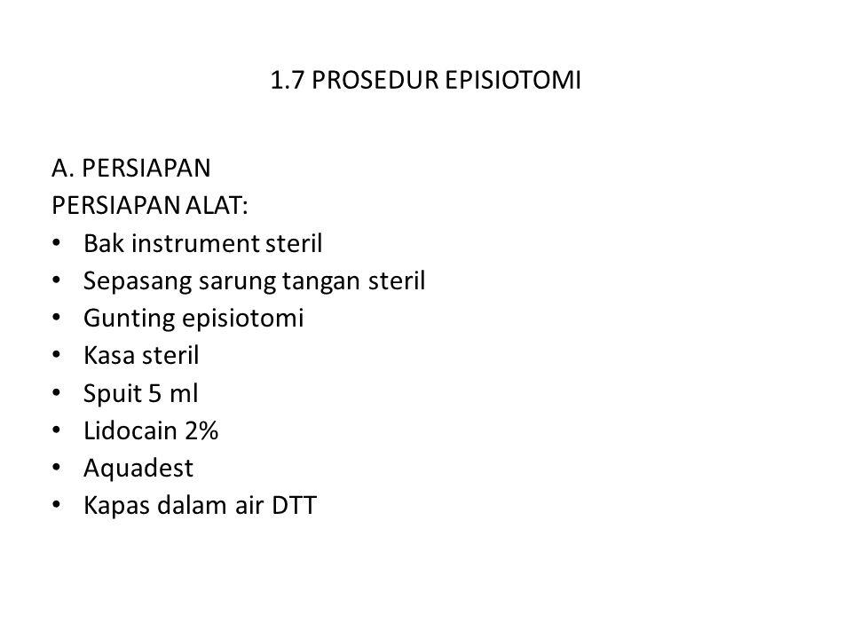 1.7 PROSEDUR EPISIOTOMI A.