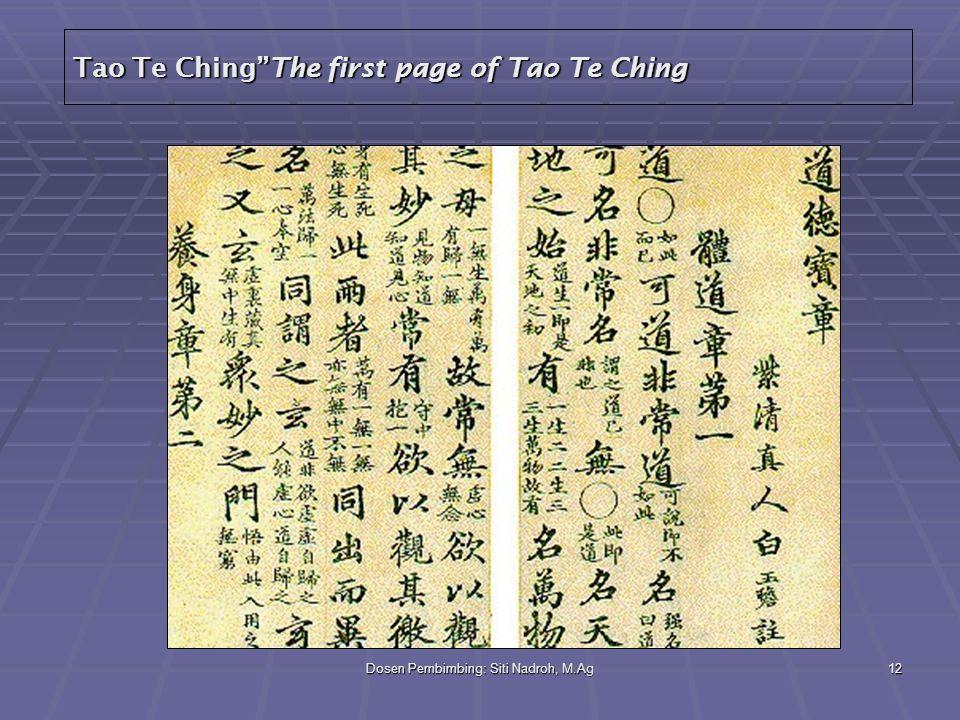 "Dosen Pembimbing: Siti Nadroh, M.Ag12 Tao Te Ching""The first page of Tao Te Ching"