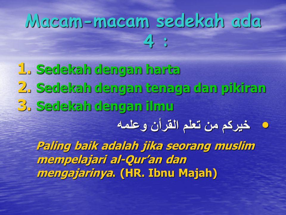 4.Sedekah dengan perbuatan baik a. Dizikir dan shalat dhuha a.