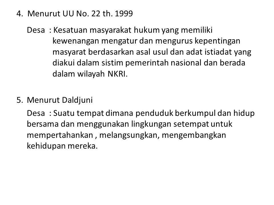 4.Menurut UU No. 22 th.