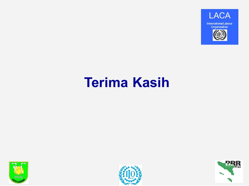 LACA International Labour Organization Terima Kasih