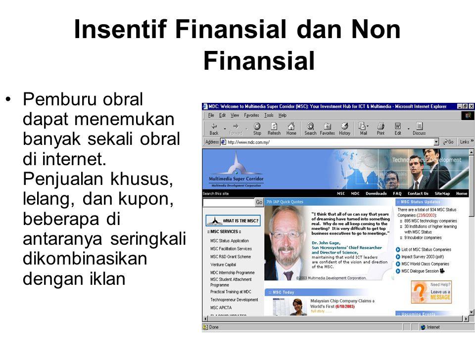 Insentif Finansial dan Non Finansial Pemburu obral dapat menemukan banyak sekali obral di internet.