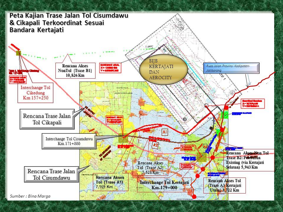 Rencana Trase Jalan Tol Cikapali Interchange Tol Cisumdawu Km.171+000 Rencana Akses Tol {Trase A1} 7,169 Km Rencana Akses Non Tol Trase B2: Pelebaran