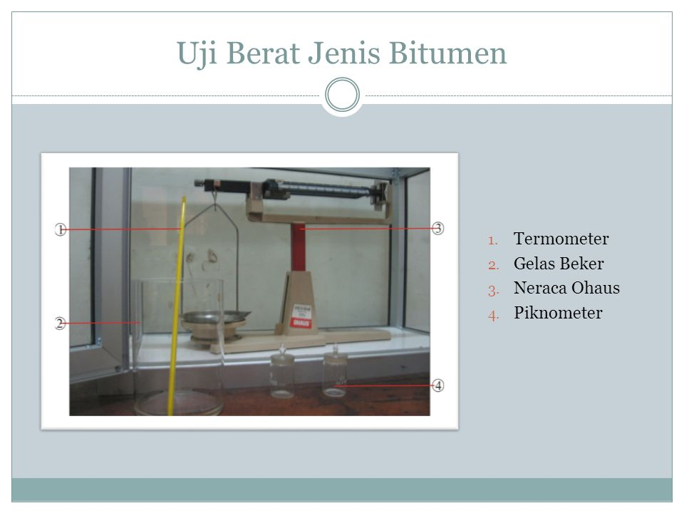 Alat Uji Penetrasi Bitumen Digunakan untuk mengukur penetrasi bitumen.