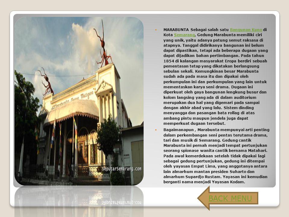 MARABUNTA Sebagai salah satu Bangunan Kuno di Kota Semarang, Gedung Marabunta memiliki ciri yang unik, yaitu adanya patung semut raksasa di atapnya.