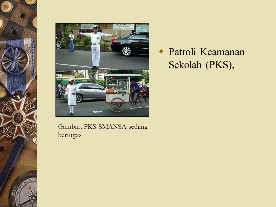  Patroli Keamanan Sekolah (PKS), Gambar: PKS SMANSA sedang bertugas