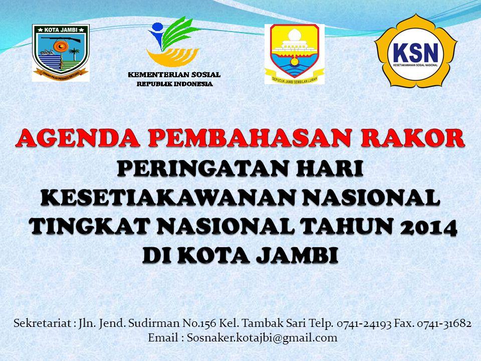 Sekretariat : Jln. Jend. Sudirman No.156 Kel. Tambak Sari Telp. 0741-24193 Fax. 0741-31682 Email : Sosnaker.kotajbi@gmail.com
