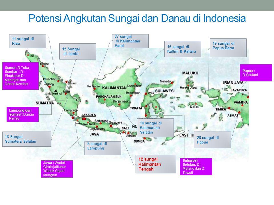 16 sungai di Kaltim & Kaltara 14 sungai di Kalimantan Selatan 12 sungai Kalimantan Tengah 27 sungai di Kalimantan Barat 26 sungai di Papua 19 sungai d
