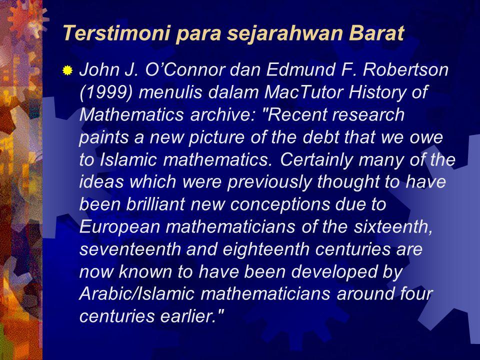 Terstimoni para sejarahwan Barat  John J.O'Connor dan Edmund F.