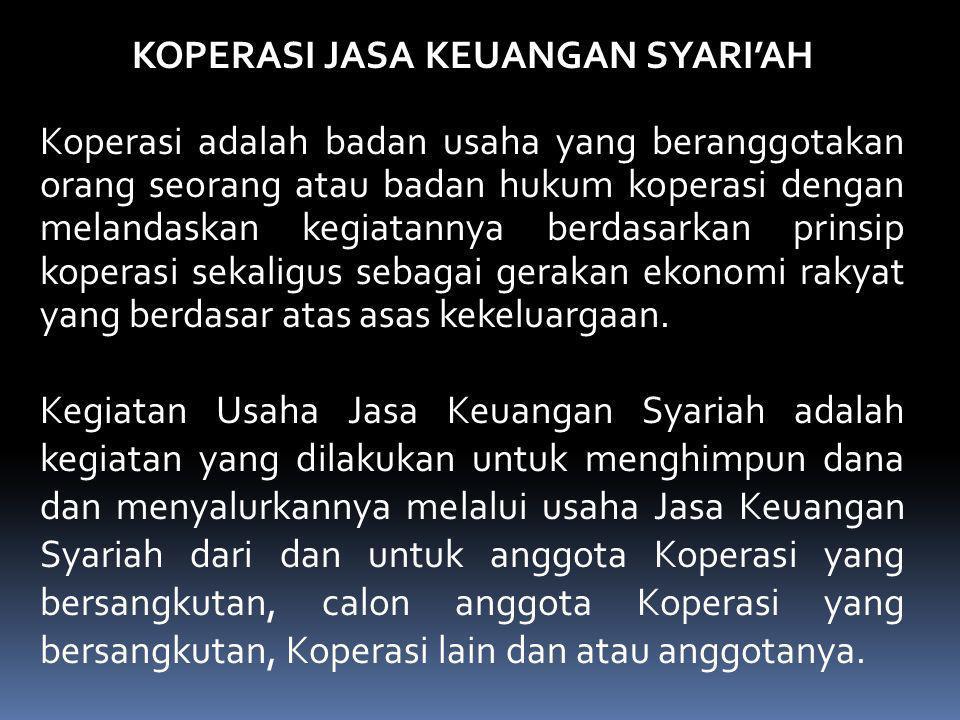 Ketentuan Fatwa DSN No. 07/DSN-MUI/IV/2000 Rukun dan Syarat 1. Pembiayaan: a. Subyek hukum: penyedia dana (Shohibul mal) & pengelola dana (Mudharib).