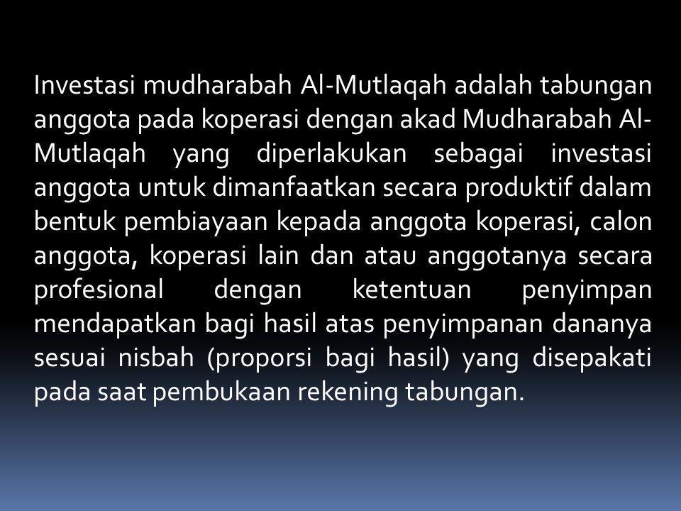 Investasi mudharabah Berjangka adalah tabungan anggota pada koperasi dengan akad Mudharabah Al-Mutlaqah yang penyetorannya dilakukan sekali dan penarikannya hanya dapat dilakukan pada waktu tertentu menurut perjanjian antara penyimpan dengan koperasi yang bersangkutan.