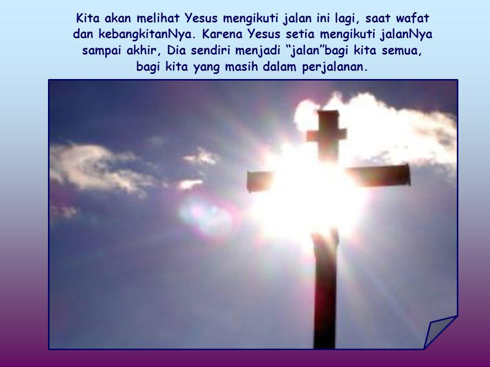 Di padang gurun Yesus mengalami kesatuan yang begitu dalam dengan BapaNya, tetapi Dia juga mengalami banyak godaan dalam menyatakan diriNya kepada kita semua.