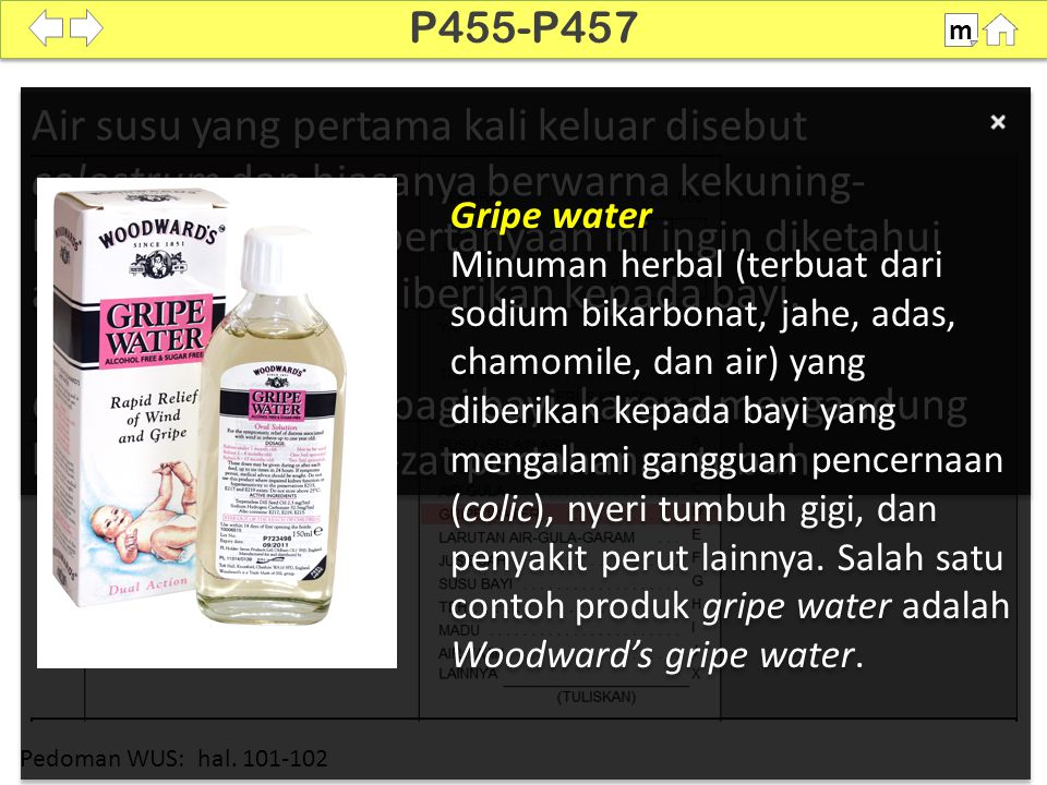 100% SDKI 2012 P455-P457 m Air susu yang pertama kali keluar disebut colostrum dan biasanya berwarna kekuning- kuningan. Melalui pertanyaan ini ingin