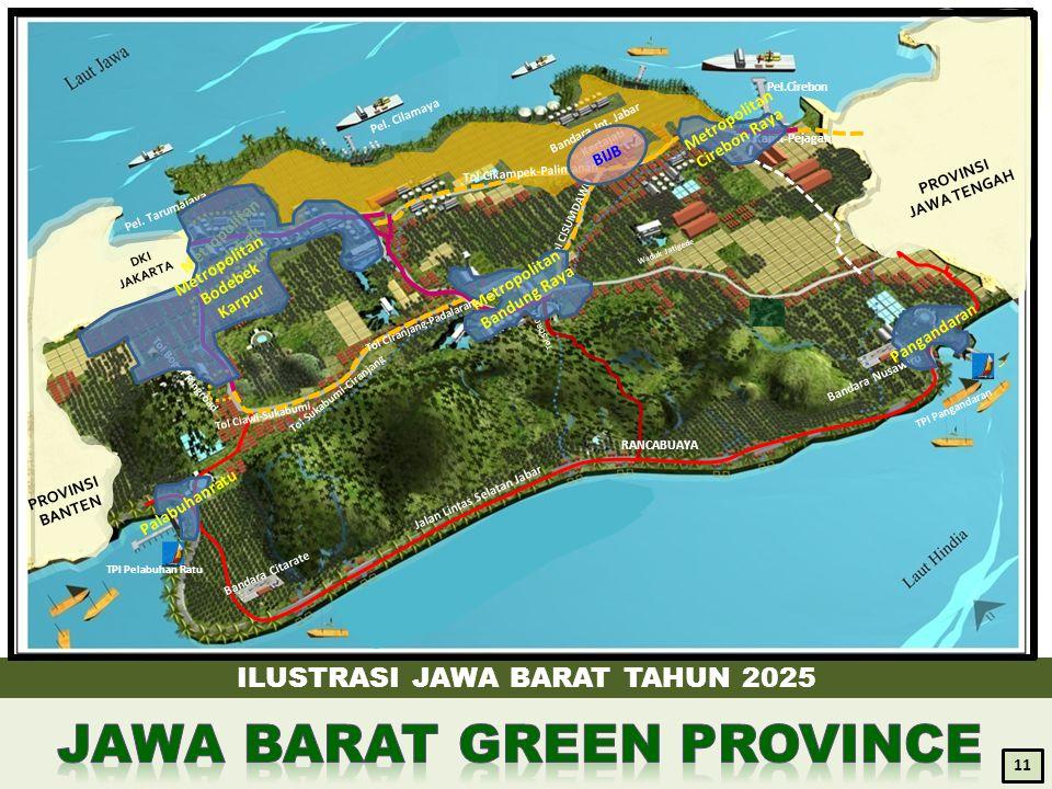 ILUSTRASI JAWA BARAT TAHUN 2025 11 Pel. Cilamaya Pel.Cirebon RANCABUAYA PROVINSI BANTEN PROVINSI JAWA TENGAH Waduk Jatigede DKI JAKARTA Bandara Int. J