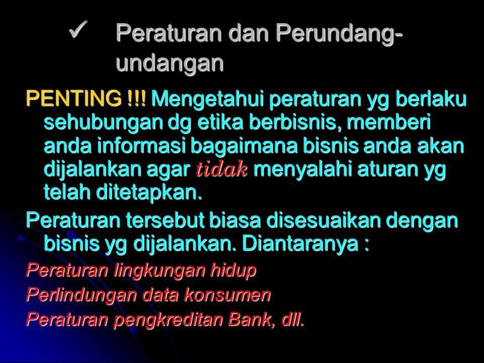 Peraturan dan Perundang- undangan Peraturan dan Perundang- undangan PENTING !!.