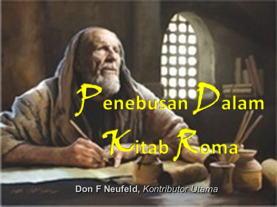 Penebusan Salam Kitab Roma Daftar Isi 1 Paulus dan Kitab RomaLatar Belakang Sejarah 2 Yahudi dan YunaniLatar Belakang Theologi 3 Semua Orang Telah BerdosaFatsal 1-3A 4 Dibenarkan Oleh ImanFatsal 3B 5 Pembenaran Dan HukumFatsal 4 6 Menjelaskan ImanFatsal 5 7 Kemenangan Atas DosaFatsal 6 8 Manusia Roma 7Fatsal 7 9 Kemerdekaan Dalam KristusFatsal 8 10 Penebusan Bagi Orang Yahudi dan Bangsa Lain Fatsal 9 11 Pemilihan Berdasarkan Kasih Karunia Fatsal 10, 11 12 Kasih dan Hukum TauratFatsal 12, 13 13 Semua yang lain adalah KomentarFatsal 14-16