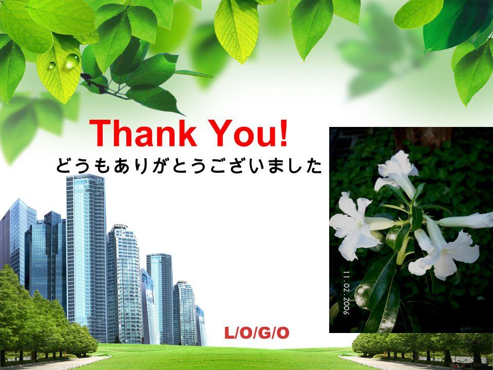 L/O/G/O Thank You! どうもありがとうございました
