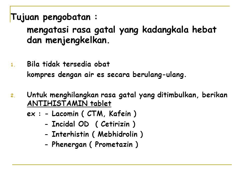 3.Topikal berupa lotion, bedak, krim. ex : Bedak dan lotion Caladin.